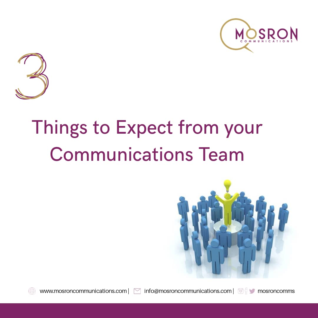 3 Things to Expect from your Communications Team